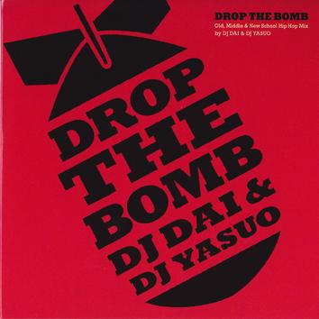 djdaiandyasuo_dropthebomb_front