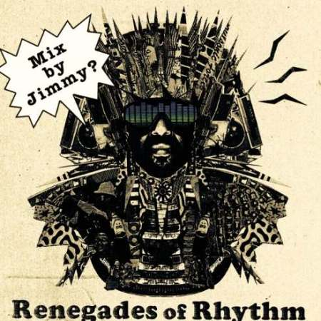 Renegades-of-Rhythm-mix-by-jimmy