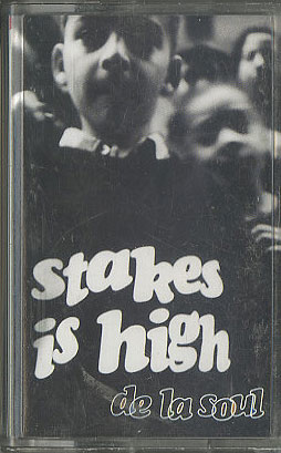 de-la-soul_stakes-is-high-tape