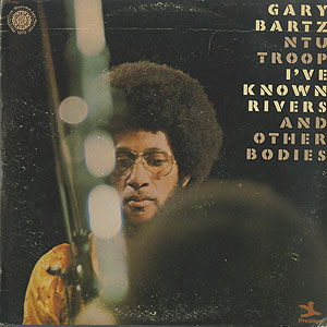 gary-bartz-ntu-troop_ive-known-rivers-and-other-bodies001