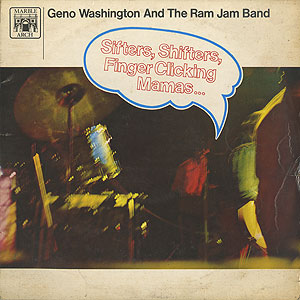 geno-washington-and-the-ram-jam-band_sifters-shifters-finger-clicking-mamas001