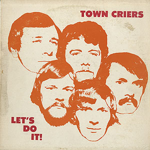 town-criers_lets-do-it001