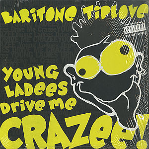 baritone-tiplove_young-ladees-drive-me-crazee001