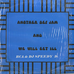 rca-and-dj-speedy-d_we-will-get-ill001