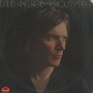 david-axelrod_seriously-deep001