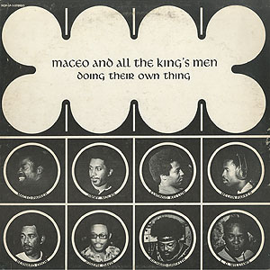 maceo-and-all-the-kings-men_doing-their-own-thing001