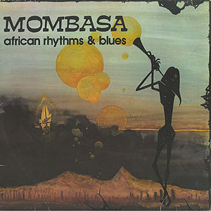 mombasa_african-rhythms-and-blues001
