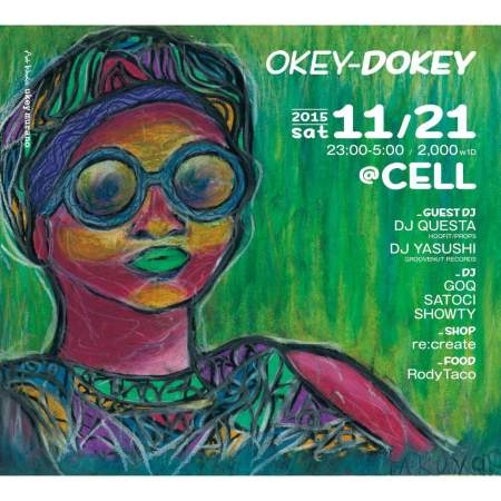 Okey Dokey 2015.11.21.sat at Cell front