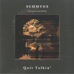 schmugs_quit-talkin001