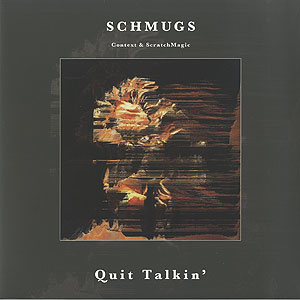 schmugs_quit-talkin001