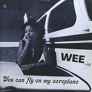 wee_you-can-fly-on-my-aeroplane-reissue001