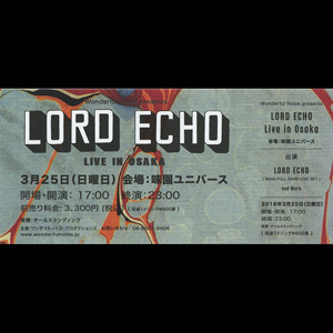lord-echo-japan-tour18-osaka-ticket001